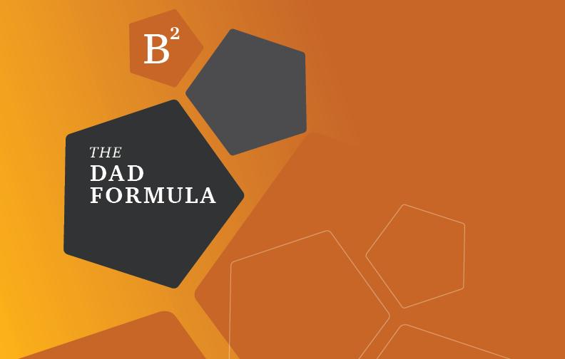 The Dad Formula
