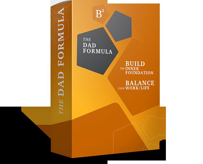 The Dad Formula work life balance secrets for men